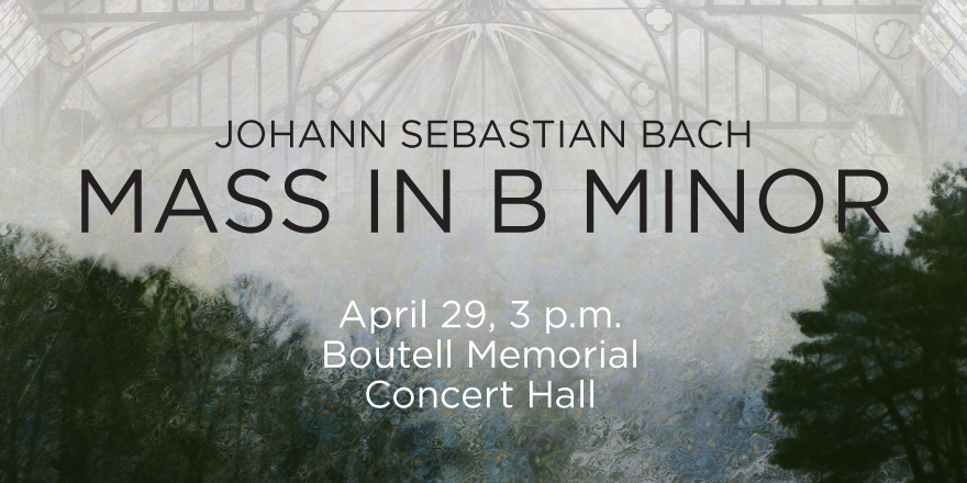 NIU Concert Choir and Philharmonic to perform Bach's Mass in B Minor, Sunday, April 29