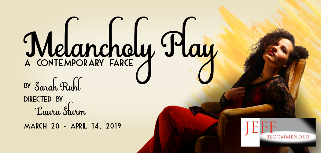 "Organic Theater Company's production ""Melancholy Play"" is Jeff Recommended"
