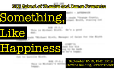 Theatre and Dance's Studio Series begins with Something, Like Happiness