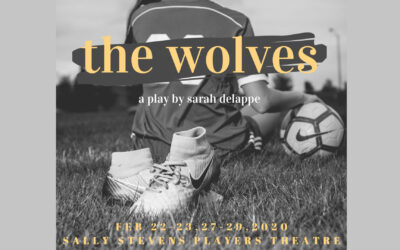 """Theatre and Dance presents """"The Wolves"""" Feb 22-23, 27-29"""
