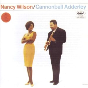 Cannonball Adderly and Nancy Wilson