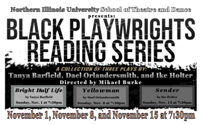 School of Theatre and Dance presents: Black Playwrights Reading Series, beginning Nov. 1